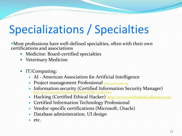 Specializations / Specialties