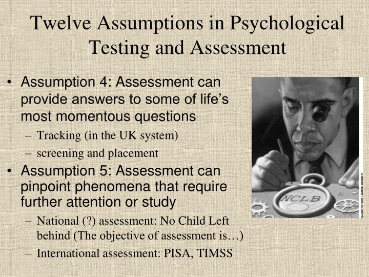 Twelve Assumptions in Psychological Testing and Assessment