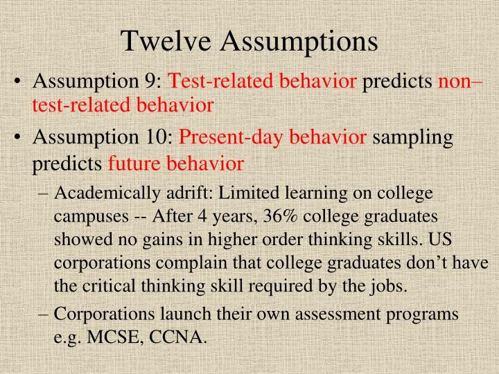 Twelve Assumptions