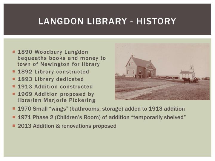 LANGDON LIBRARY - HISTORY