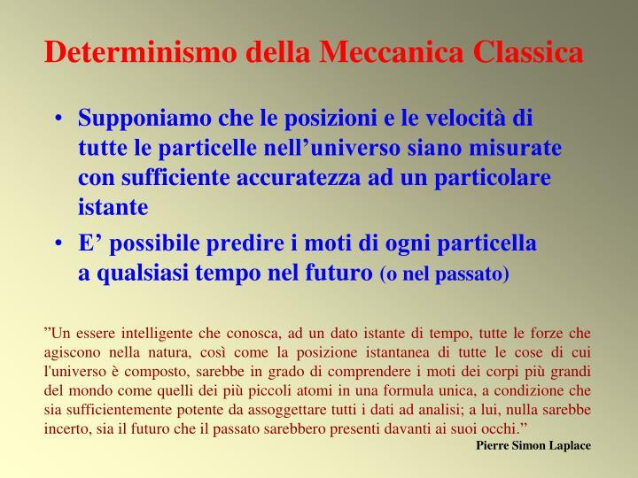 Determinismo della Meccanica Classica