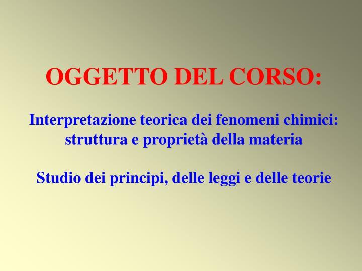 OGGETTO DEL CORSO: