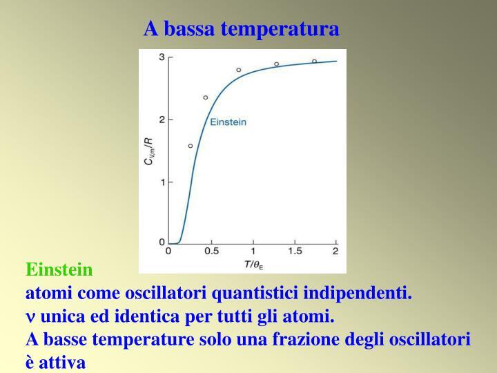 A bassa temperatura