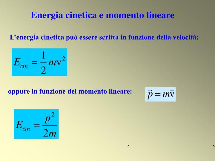 Energia cinetica e momento lineare