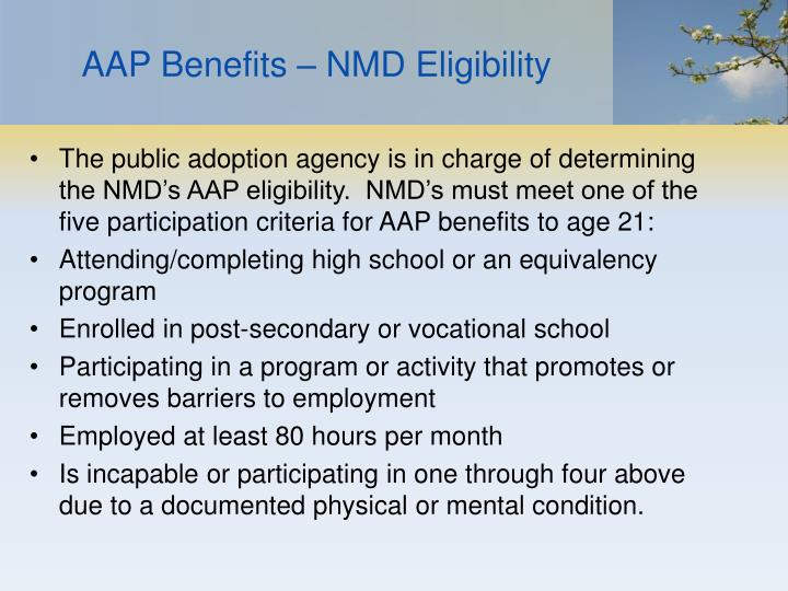 AAP Benefits – NMD Eligibility