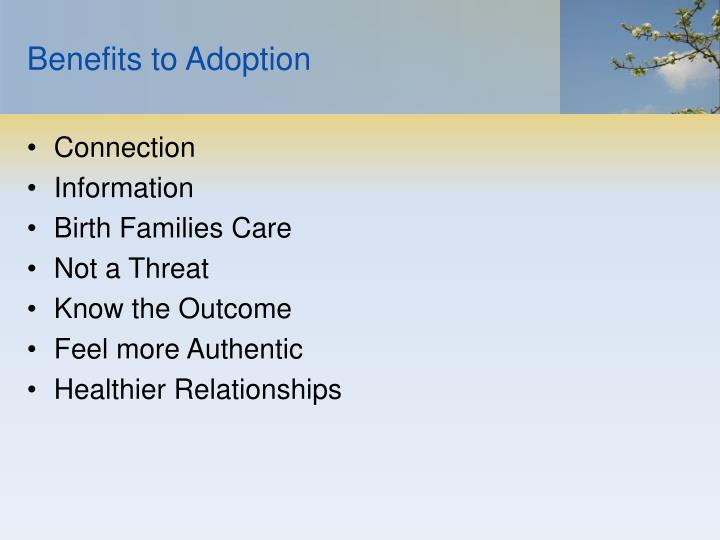 Benefits to Adoption