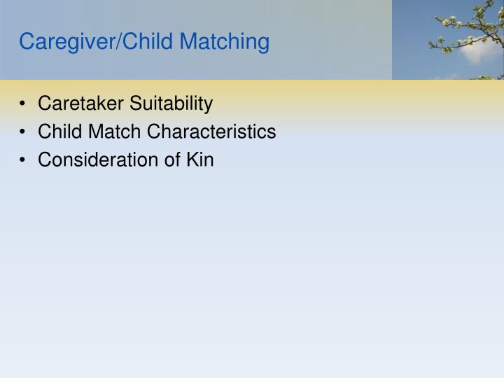 Caregiver/Child Matching