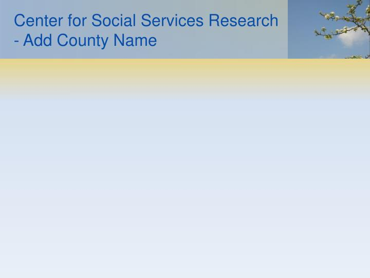 Center for Social Services Research