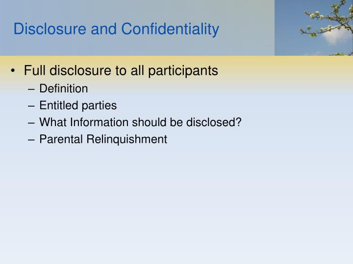 Disclosure and Confidentiality