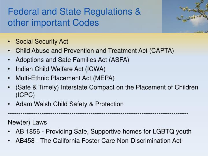 Federal and State Regulations & other important Codes