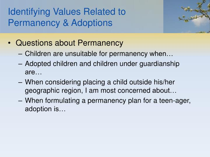 Identifying Values Related to Permanency & Adoptions