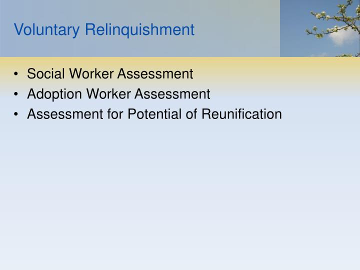 Voluntary Relinquishment