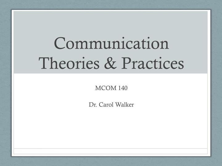 Communication theories practices