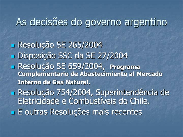 As decisões do governo argentino