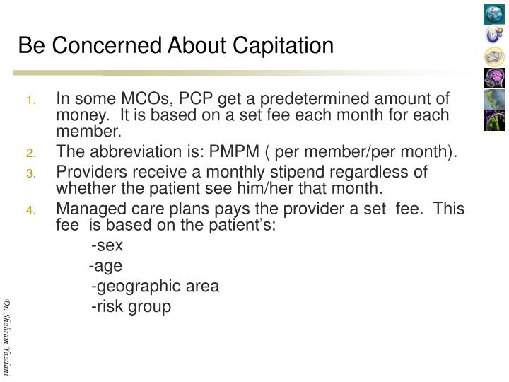 Be Concerned About Capitation