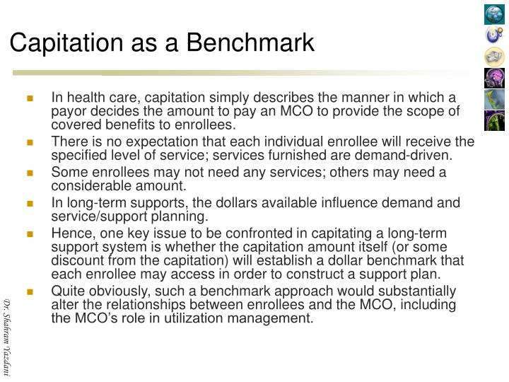Capitation as a Benchmark