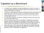 capitation as a benchmark
