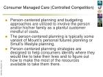 consumer managed care controlled competition1