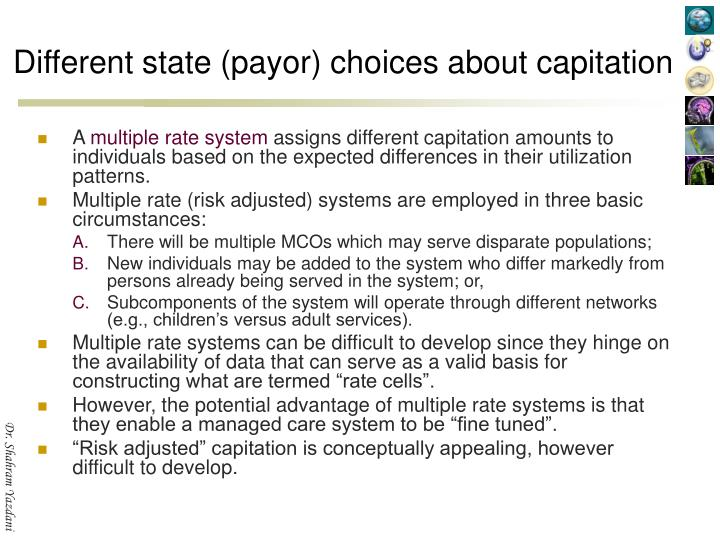 Different state (payor) choices about capitation