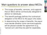 main questions to answer about mcos1