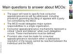 main questions to answer about mcos7
