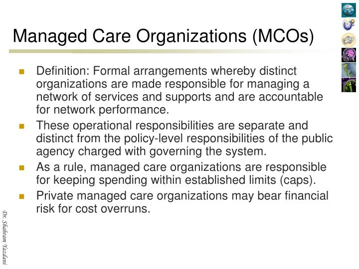 Managed Care Organizations (MCOs)
