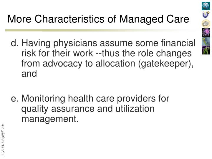More Characteristics of Managed Care