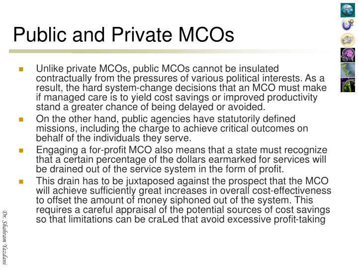 Public and Private MCOs