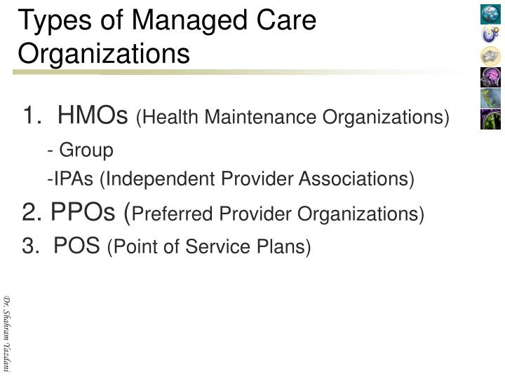Types of Managed Care Organizations