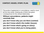 context issues story plan