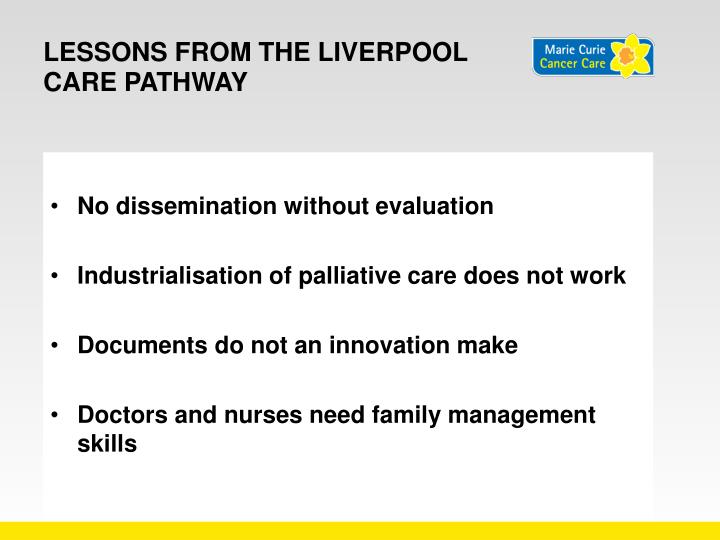 Lessons from the Liverpool care pathway