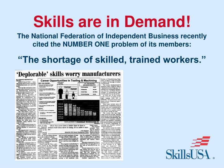 Skills are in Demand!