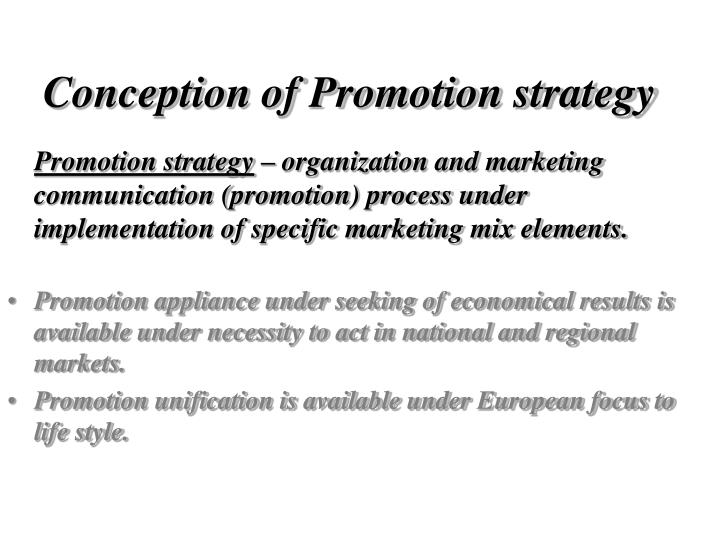 Conception of Promotion strategy