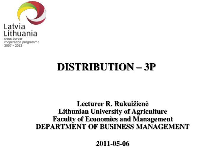 DISTRIBUTION – 3P