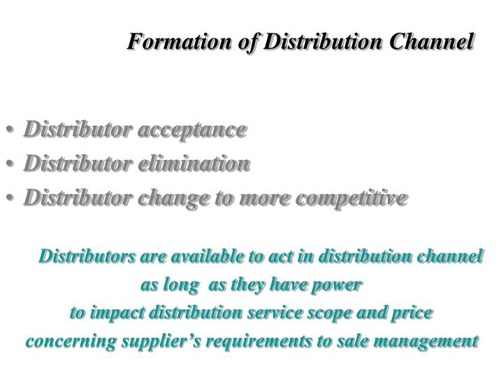 Formation of Distribution Channel