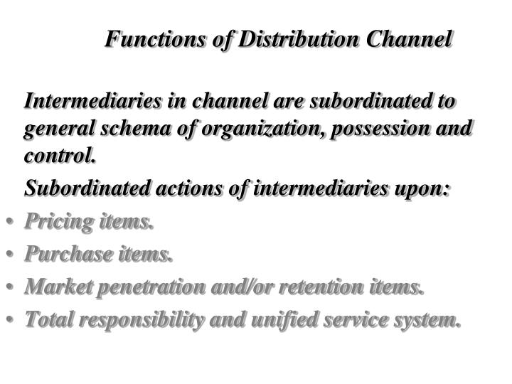 Functions of Distribution Channel