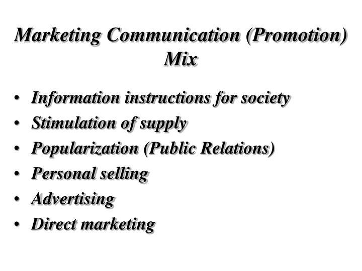 Marketing Communication (Promotion) Mix