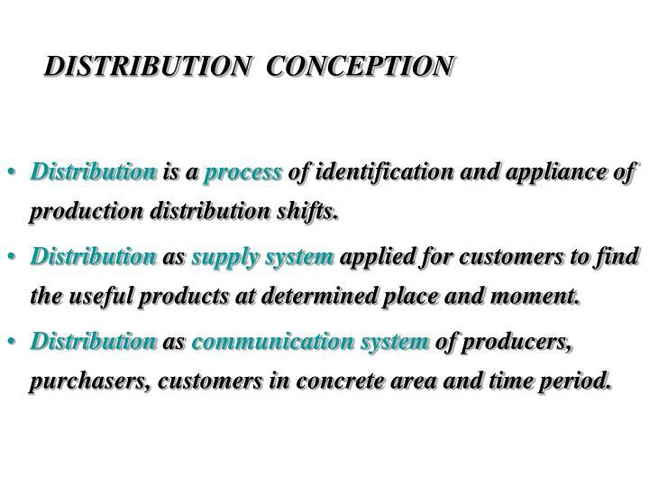 DISTRIBUTION  CONCEPTION