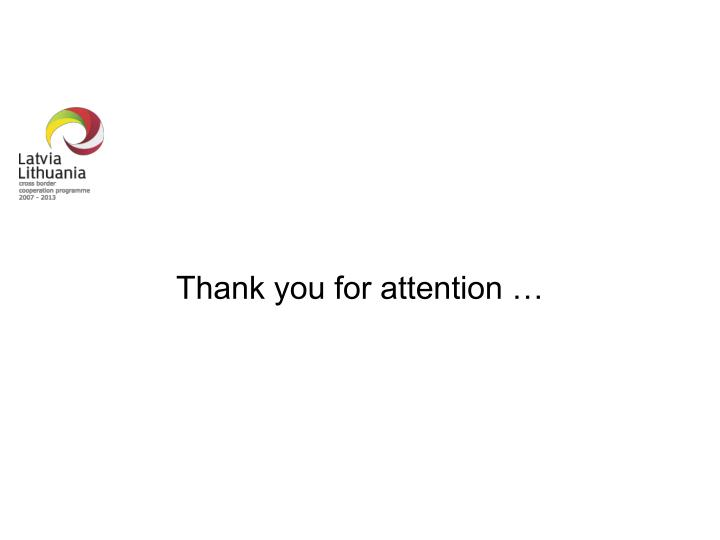 Thank you for attention …
