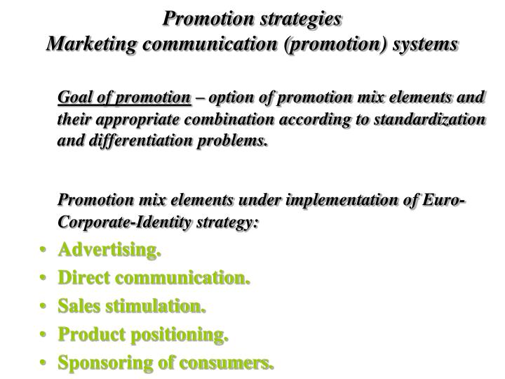 Promotion strategies