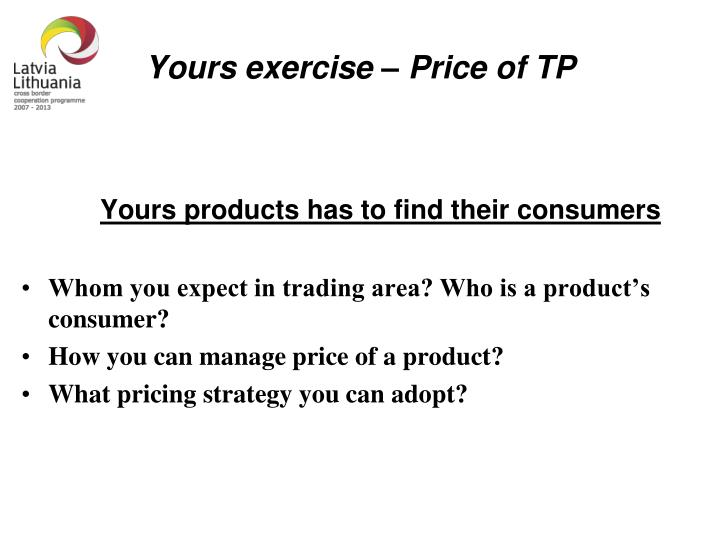 Yours exercise – Price of TP