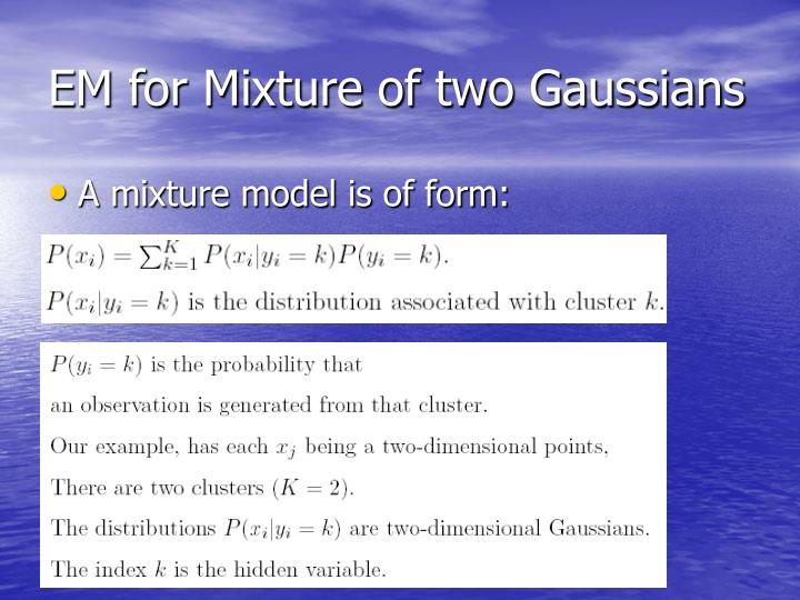 EM for Mixture of two Gaussians