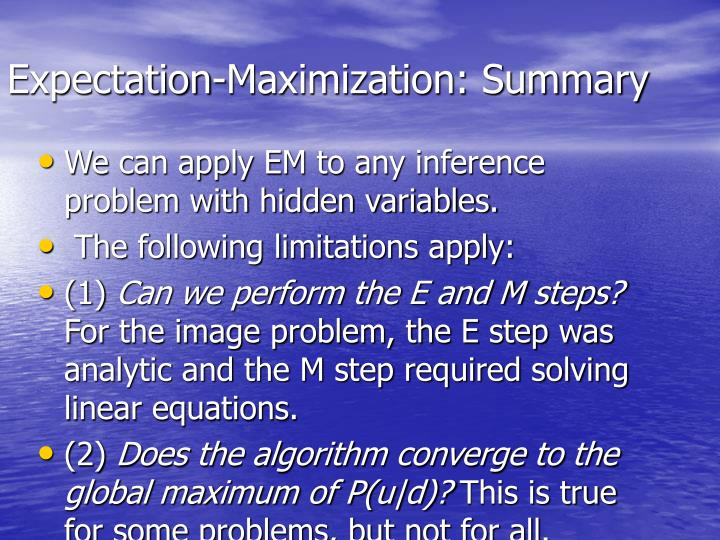 Expectation-Maximization: Summary