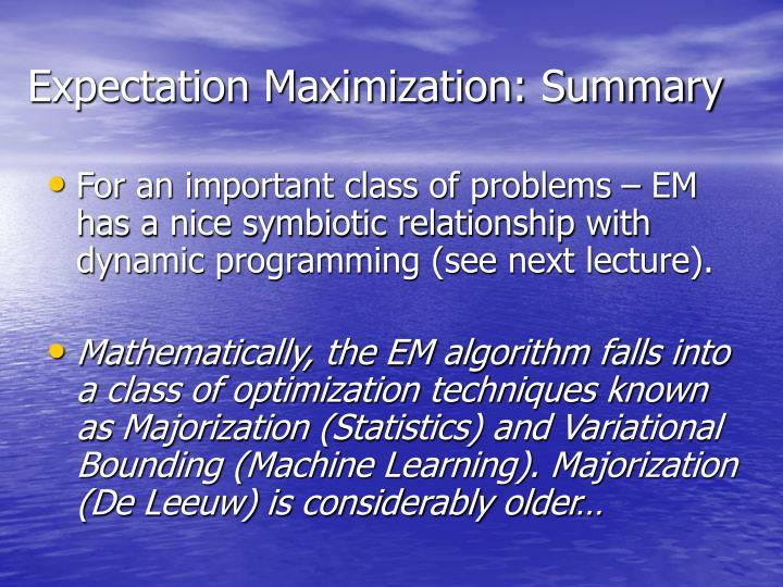 Expectation Maximization: Summary