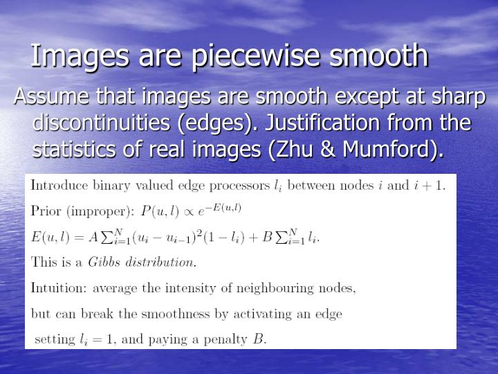 Images are piecewise smooth
