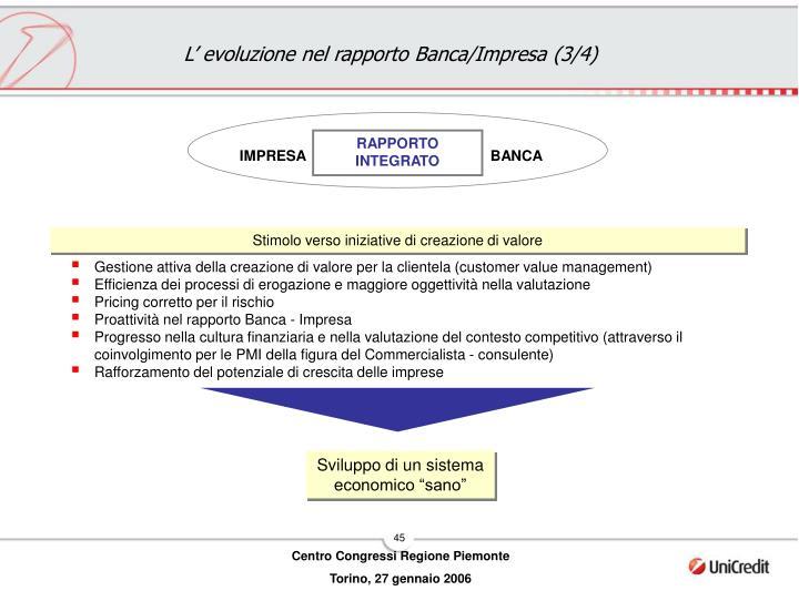 L' evoluzione nel rapporto Banca/Impresa (3/4)