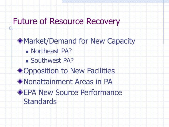 Future of Resource Recovery