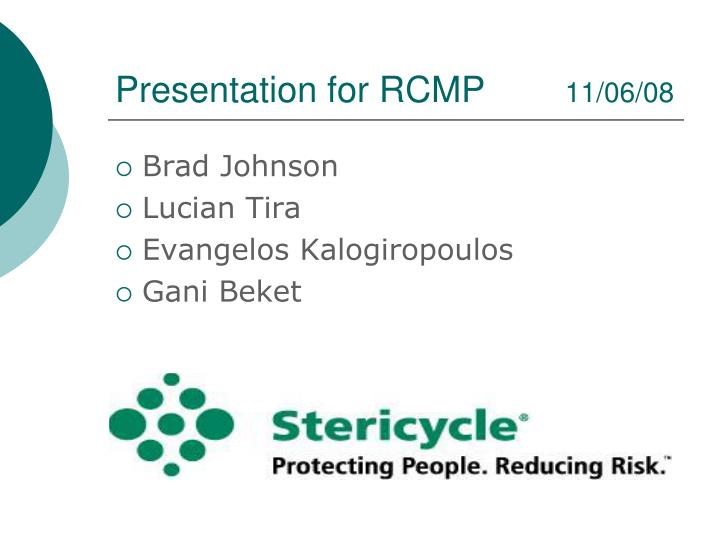 Presentation for RCMP