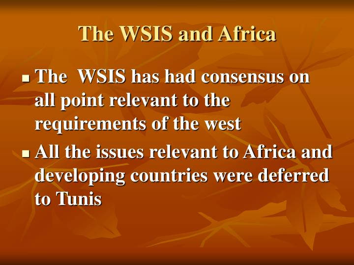 The WSIS and Africa