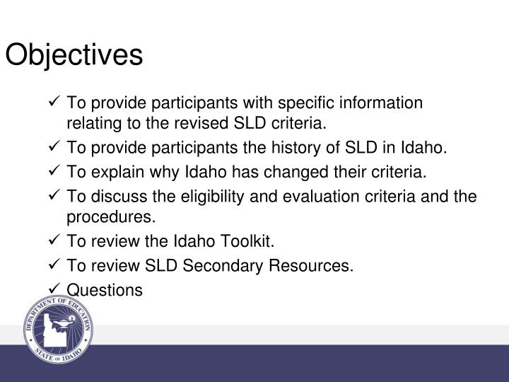 To provide participants with specific information relating to the revised SLD criteria.